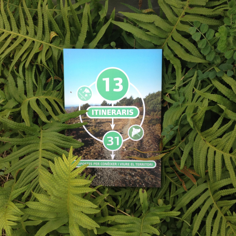13 itineraris 31 propostes per conèixer i viure el territori